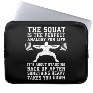Squat Analogy For Life - Leg Day Inspirational Laptop Sleeve