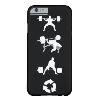 Squat, Bench Press, Deadlift, Repeat Barely There iPhone 6 Case