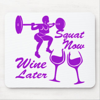 Squat Now Wine Later Female Strength Training Mouse Pad