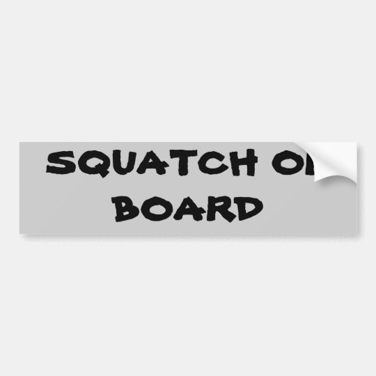 Squatch On Board Bumper Sticker