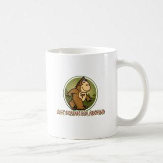 SQUATCHN AROUND COFFEE MUG
