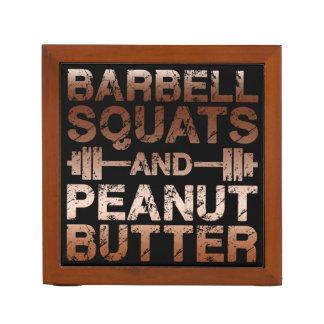 Squats and Peanut Butter - Bodybuliding Motivation Desk Organizer