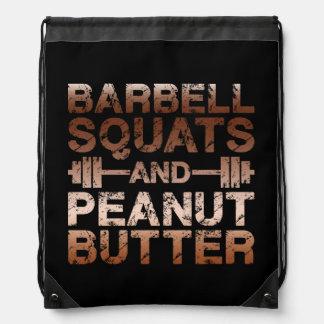 Squats and Peanut Butter - Bodybuliding Motivation Drawstring Bag