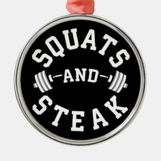 Squats and Steak, Leg Day - Funny Workout Metal Ornament