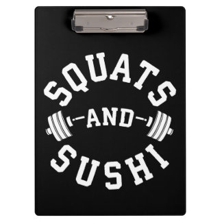 Squats and Sushi - Carbs and Leg Day - Funny Gym Clipboard