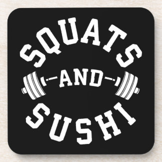 Squats and Sushi - Carbs and Leg Day - Funny Gym Coaster