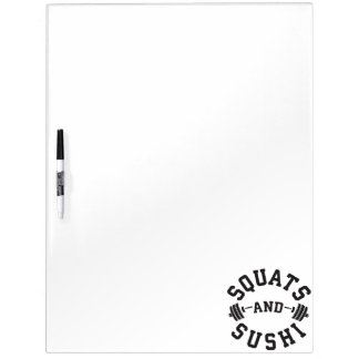 Squats and Sushi - Carbs and Leg Day - Funny Gym Dry Erase Board