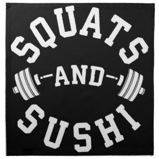 Squats and Sushi - Carbs and Leg Day - Funny Gym Napkin