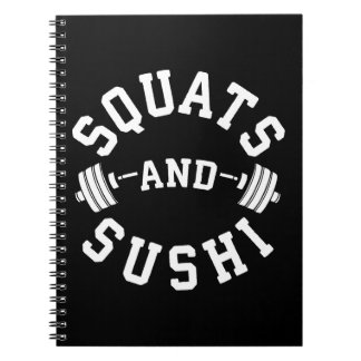 Squats and Sushi - Carbs and Leg Day - Funny Gym Notebooks