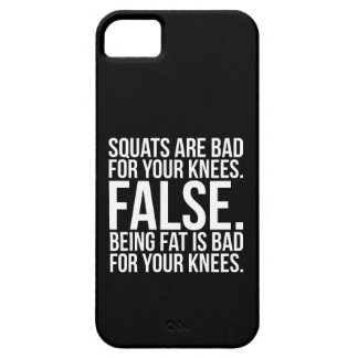 Squats Are Bad For Your Knees? FALSE. Being Fat Is Case For The iPhone 5