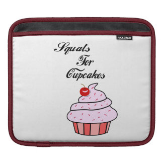 Squats for cupcakes ipad sleeve