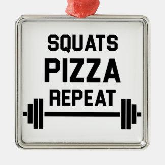 Squats Pizza Repeat Metal Ornament