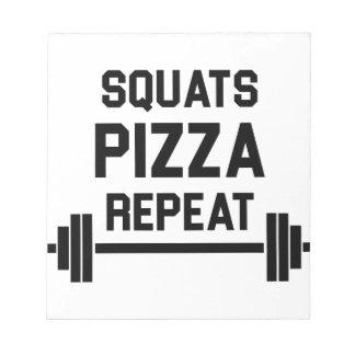 Squats Pizza Repeat Notepad