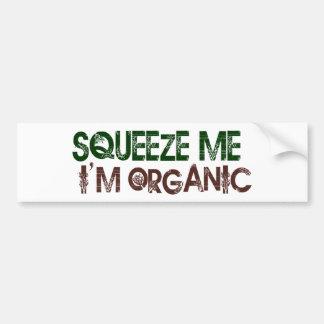 Squeeze Me Organic Bumper Sticker