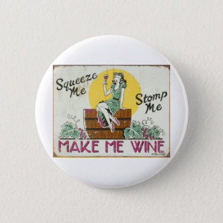 Squeeze Me, Stomp Me 2 Inch Round Button