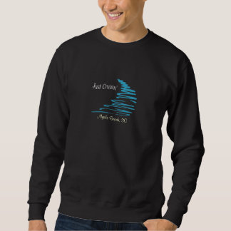 Squiggly Lines_Just Cruisin'_Myrtle Beach, SC Sweatshirt