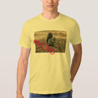 Squirrel Chipmunk #NOMS T-Shirt
