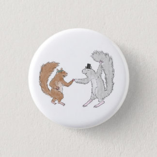 Squirrel dance 1 inch round button