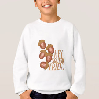 Squirrel Friend Sweatshirt