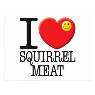 Squirrel Meat Post Card