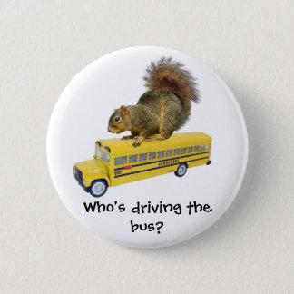 Squirrel on School Bus 2 Inch Round Button