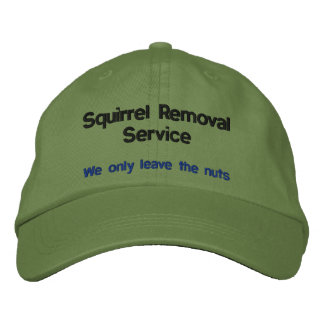 Squirrel Removal Service Embroidered Hat