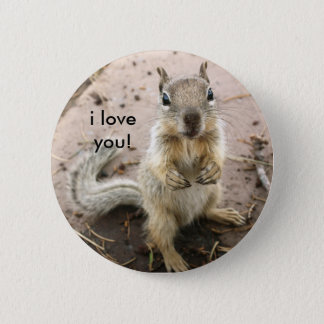 squirrel saying i love you 2 inch round button