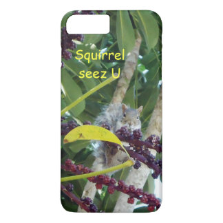 Squirrel Seez U iPhone 7 Plus Case