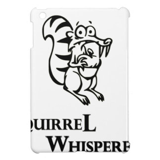 Squirrel Whisperer Cover For The iPad Mini
