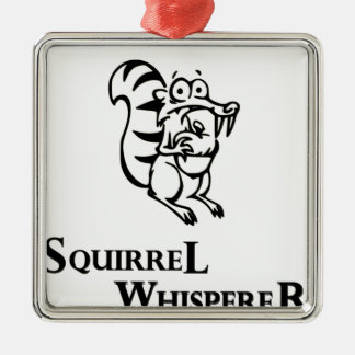 Squirrel Whisperer Metal Ornament