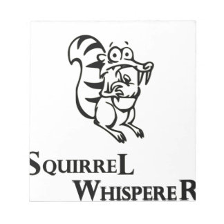 Squirrel Whisperer Notepads