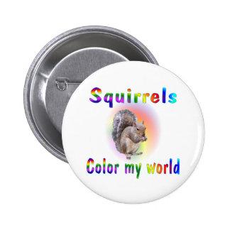 Squirrels Colour My World 2 Inch Round Button
