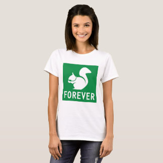 Squirrels Forever T-Shirt