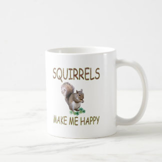 Squirrels Make Me Happy Coffee Mug