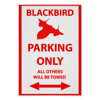SR-71 Blackbird Parking Only Sign