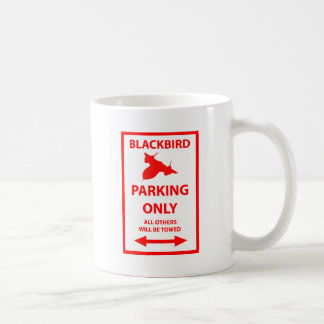 SR-71 Blackbird Parking Only Sign Coffee Mug