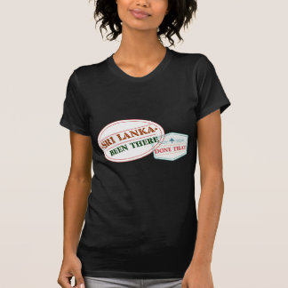 Sri Lanka Been There Done That T-Shirt
