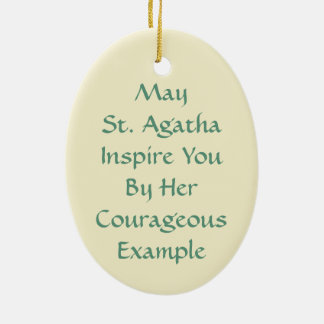 St. Agatha  (M 003) Ceramic Ornament