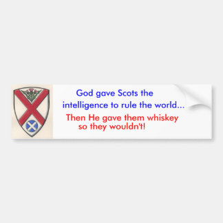 St_Andrew_020[1], God gave Scots the, Then He g... Bumper Sticker