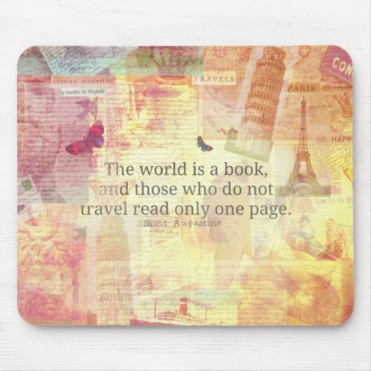 St. Augustine  World is a Book travel quote Mouse Pad