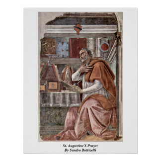 St. Augustine'S Prayer By Sandro Botticelli Poster