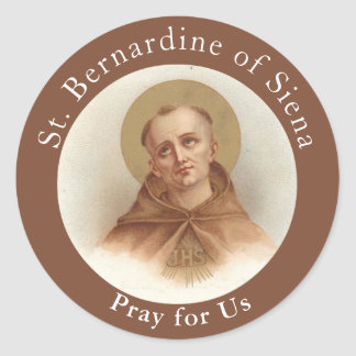 St. Bernardine of Siena, Catholic Priest Classic Round Sticker