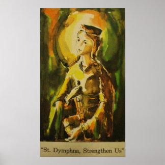 """""""St. Dymphna, Strengthen Us"""" Poster"""