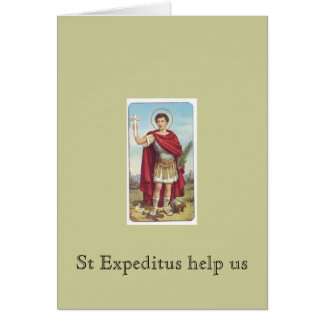 St Expeditus help us Card