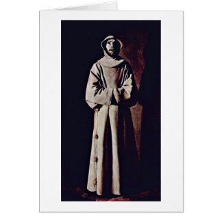 St. Francis By Francisco De Zurbaran Card