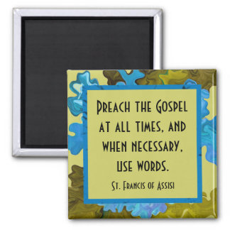 st francis of assisi quote square magnet
