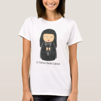 St. Francis Xavier Cabrini T- Shirt