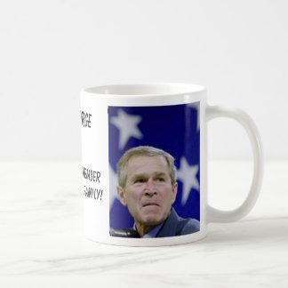 St George Bush - NOT! Classic White Coffee Mug