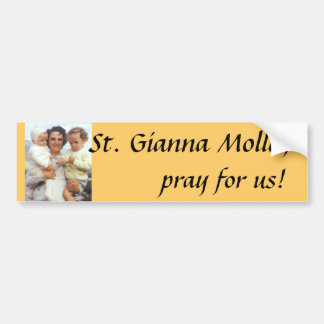 St. Gianna Molla bumper sticker