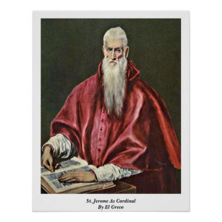 St. Jerome As Cardinal By El Greco Poster
